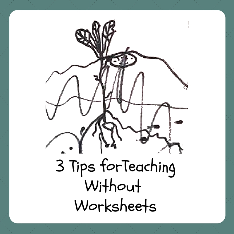 3 TIPS FOR TEACHING WITHOUT WORKSHEETS - Kindergarten Lessons
